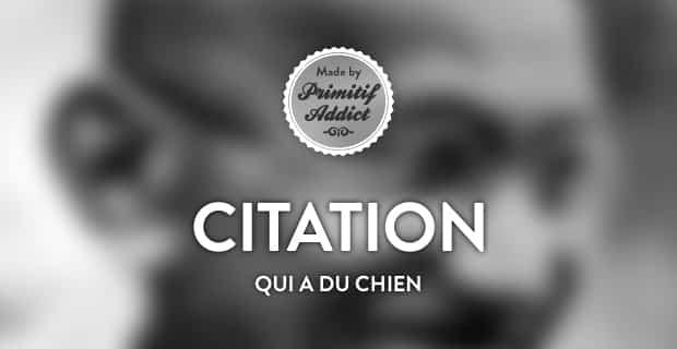 Citation On Peut Juger La Grandeur Et La Valeur Morale D Une